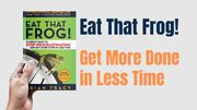 Eat That Frog Book Summary and Book Review